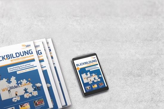 Zweite Ausgabe Blick.Bildung - Das Mitarbeitermagazin der Stiftung Bildung & Handwerk